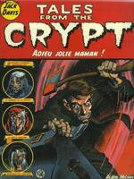 Tales from the crypt., 3, Tales from the crypt - Tome 03, Adieu jolie maman !