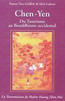 1, Chen-yen - du tantrisme au bouddhisme occidental, du tantrisme au bouddhisme occidental