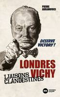 LONDRES VICHY LIAISONS CLANDESTINES