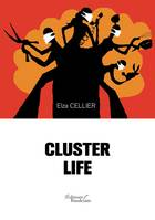 Cluster life