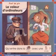 Pom' de pin - Le voleur d'ordinateurs, Volume 1999, Le voleur d'ordinateurs, Volume 1999, Le voleur d'ordinateurs