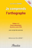 JE COMPRENDS L ORTHOGRAPHE N 2 COURS ELEMENTAIRE