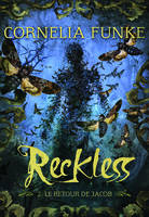2, Reckless (Tome 2-Le retour de Jacob), Le retour de Jacob