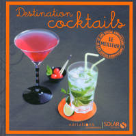 Destination cocktails, Le meilleur