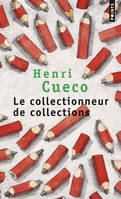 COLLECTIONNEUR DE COLLECTIONS (LE)