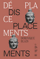 BLAIN DOMINIQUE. DEPLACEMENTS - DISPLACEMENTS