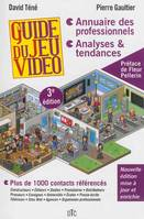GUIDE DU JEU VIDEO, 3E EDITION