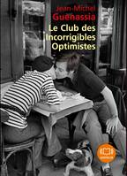 Le Club des incorrigibles optimistes, Livre audio 2 CD MP3 - 589 Mo + 594 Mo