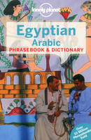 Egyptian Arabic Phrasebook  Dictionary 4ed - Anglais