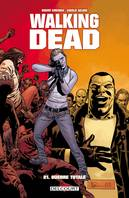 Walking dead, 21, Guerre totale