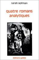 QUATRE ROMANS ANALYTIQUES