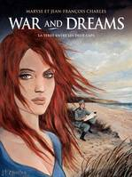War and Dreams (Tome 1) - La Terre entre les deux caps
