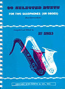 30 Selected Duets For Two Saxophones Or Oboes