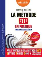 La Méthode GTD en pratique, Livre audio 1 CD MP3