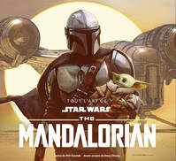 Star Wars / tout l'art de the Mandalorian