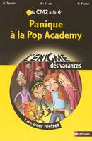 Panique à la Pop Academy