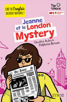 TIP TONGUE : JEANNE ET LE LONDON MYSTERY