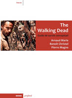 The walking dead, Guide de survie conceptuel