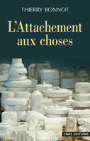 L'Attachement aux choses