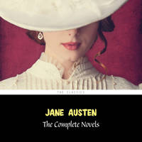 Jane Austen: The Complete Novels (Sense and Sensibility, Pride and Prejudice, Emma, Persuasion...)