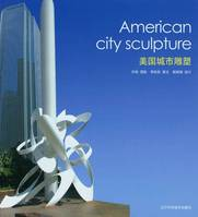 AMERICAN CITY SCULPTURE