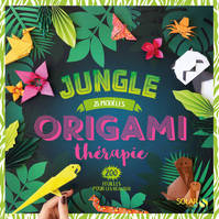 ORIGAMI THERAPIE JUNGLE