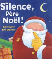 SILENCE, PERE NOEL ! POP UP