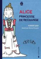Alice, princesse de rechange