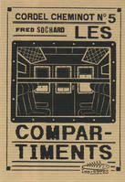 Cordel cheminot, Les compartiments, 5