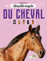 MA PETITE ENCYCLO DU CHEVAL PARUTION ANNULEE