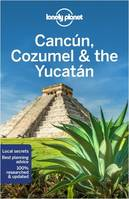 CANCUN, COZUMEL & THE YUCATAN 8ED -ANGLAIS-