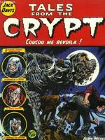 Tales from the crypt., 5, Tales from the crypt - Tome 05, Coucou me revoilà !