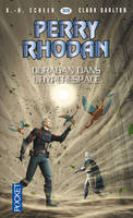 Perry Rhodan n°305 - Ouragan dans l'hyperespace, Cycle Pan-Thau-Ra Volume 8