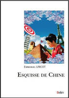 Esquisses de Chine, essai