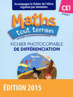 MATHS TOUT TERRAIN CE1 - FICHIER DE DIFFERENCIATION 2015