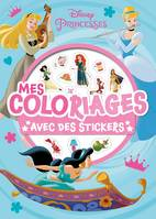DISNEY PRINCESSES - Mes Coloriages avec Stickers