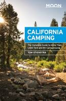Moon California Camping, The Complete Guide to More Than 1,400 Tent and RV Campgrounds