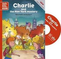 CHARLIE AND THE NEW YORK MYSTERY - LEVEL 3