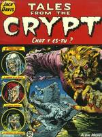 Tales from the crypt., 7, Tales from the crypt - Tome 07, Chat y es-tu ?