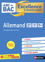ABC du BAC Excellence Allemand - 2de-1re-Terminale - La mention en plus - Nouveau Bac