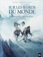 2, Sur les bords du monde, L'Odysée de Sir Ernest Shackleton