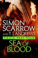 Pirata: Sea of Blood, Part four of the Roman Pirata series