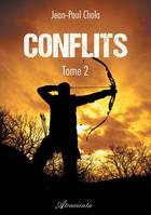 Conflits - Tome 2