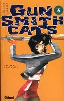 6, Gunsmith Cats - Tome 06, Volume 6