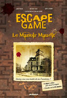 Escape game : le manoir maudit, Le manoir maudit