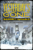 Yesterday's gone - saison 1 - épisode 5