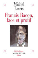 Francis Bacon, Face et profil