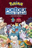 Pokémon pokédex région de Galar / guide des Pokémon