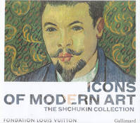 Icons of Modern Art, The Shchukin Collection