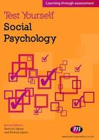 Test Yourself: Social Psychology, Learning through assessment